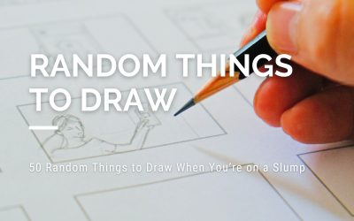 50 Random Things to Draw When You're on a Slump