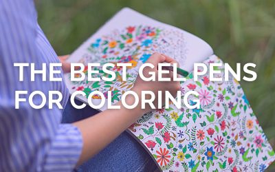 The Best Gel Pens for Coloring and Journaling