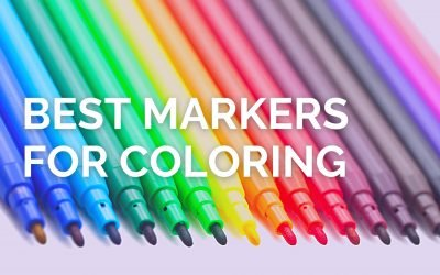 The Best Markers for Coloring in the Market