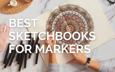 7 Best Sketchbooks for Markers