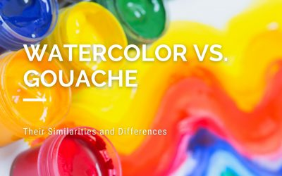 Watercolor vs. Gouache: Their Similarities and Differences